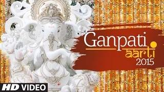Ganpati Aarti (Full Video) - Ganesh Chaturthi Song 2015