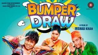Bumper Draw Official Trailer - Rajpal Yadav, Omkar Das, Zakir , Rushad & Rina