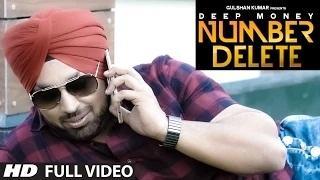 Number Delete | Deep Money | Full Song | New Punjabi Song