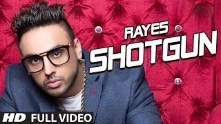 New Punjabi Song | SHOTGUN FULL VIDEO SONG | RAYES | JSL