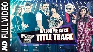 Welcome Back (Title Track) FULL VIDEO Song - Mika Singh | John Abraham | Welcome Back