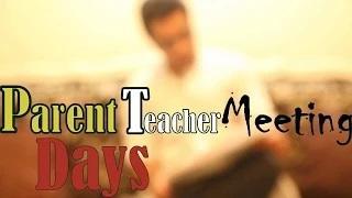 Comedy hunt - Parent teacher meeting Days