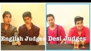 English judges VS Desi judges