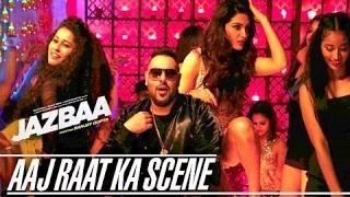 Jazbaa Song 'Aaj Raat Ka Scene' Out | Aishwarya Rai | Badshah