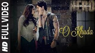 O Khuda (FULL VIDEO Song) - Amaal Mallik | Hero | Sooraj Pancholi, Athiya Shetty