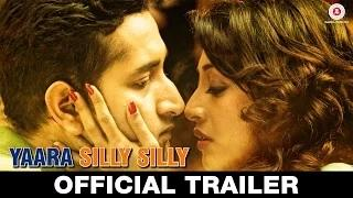 Yaara Silly Silly Official Trailer - Paoli Dam & Parambrata Chatterjee