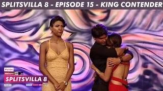 MTV Splitsvilla 8 - King Contender [Episode 15] - Part 3/3