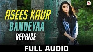 Bandeyaa - Reprise | Asees Kaur | Jazbaa | Aishwarya Rai Bachchan & Irrfan | Jubin | Amjad - Nadeem