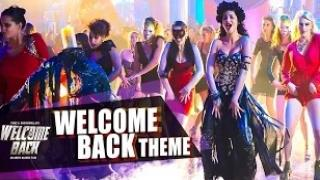 WELCOME BACK (Theme Song) Video | Welcome Back