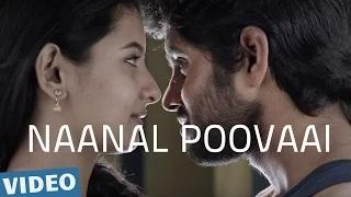 Naanal Poovaai Tamil Video Song | Kirumi | Kathir | Reshmi Menon | Anucharan | K