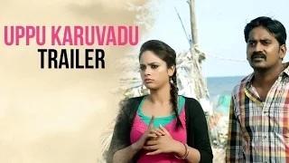 Uppu Karuvadu Official Trailer | Karunakaran, Nandhita, Sathish | Radha Mohan