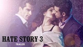 Hate Story 3 Official ft Zarine Khan, Karan Singh Grover, Daisy Shah & Sharma JoshiTRAILER RELEASES
