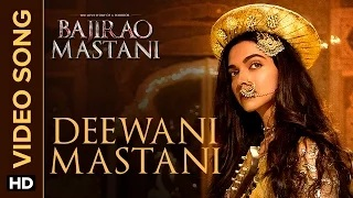 Deewani Mastani Song - Bajirao Mastani (2015) | Deepika Padukone, Ranveer Singh, Priyanka
