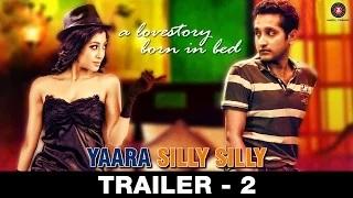 Yaara Silly Silly Trailer 2 - Paoli Dam & Parambrata Chatterjee