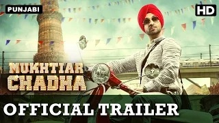 Mukhtiar Chadha Official Trailer with English Subtitle | Punjabi Movie | Diljit Dosanjh, Oshin Sai