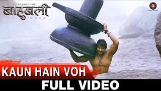 Kaun Hain Voh (Full Video)   Baahubali - The Beginning   Kailash Kher & Mounima   Prabhas
