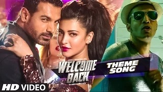 WELCOME BACK (Theme Song) Video | Welcome Back | Abhishek Ray