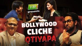 TVF's Bollywood Cliche Qtiyapa Ft. Ayushmann Khurrana | Gajraj Rao