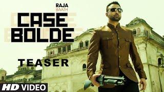 Case Bolde | Raja Baath | Desi Crew | Releasing 4 Nov
