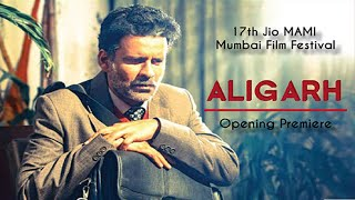 """Aligarh"" Selected To Open The 17th Jio MAMI Mumbai Film Festival"