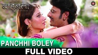 Panchhi Boley - Full Video | Baahubali - The Beginning | Prabhas & Tamannaah