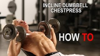 Incline Dumbbell Chest Press for chest