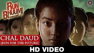 Chal Daud (Run For The Future) - Run bhuumi | Himani Attri & Mansoob Haider