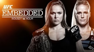 UFC 193 Embedded: Ronda Rousey vs Holly Holm