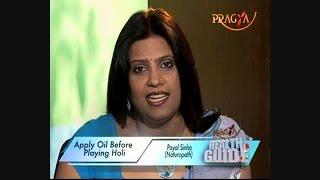 Essential Hair,Skincare Tips For A Safe Holi - Dr. Payal Sinha (Naturopath Expert)