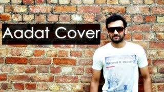 Aadat (Atif Aslam) - Cover By Darshit Nayak