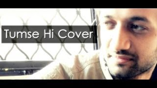 Tum Se Hi (Jab We Met) Cover by Darshit Nayak