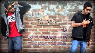 Teri Talaash Hai - CJ Ft. Rapper Ankit