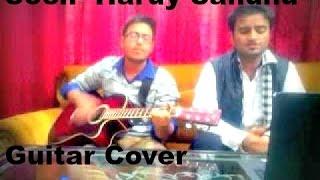 Soch Hardy Sandhu Guitar Cover By Sonu Makan,Paras Thakral