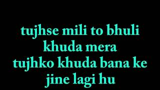 Tujhse Mili To - Gulfiza Nawab New Song 2015
