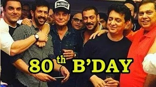 (VIDEO) Salman Khan's Father Salim Khan's 80th Birthday Celebration
