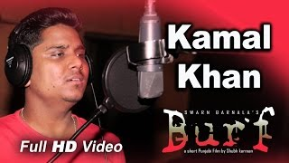 New Punjabi Song 2015 | Burf | Kamal Khan | Full Song | Latest Punjabi Song 2015