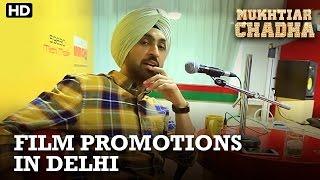Mukhtiar Chadha   Film Promotions in Delhi   Diljit Dosanjh
