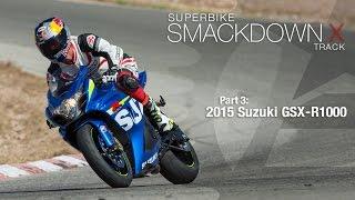 2015 Suzuki GSX - R1000 - Superbike Smackdown X