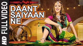 Daant Saiyaan Ne (Item Song) | Hazel Keech | Baankey ki Crazy Baraat (2015)