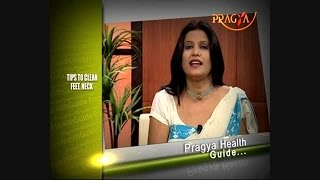 Dr. Payal Sinha (Naturopath Expert) - Easy & Best Tips To Beautify Feet,Neck & Elbow