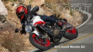 Ducati Monster 821 - Sport Twins Shootout