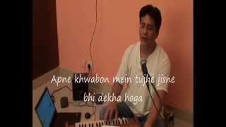 Apne Khwabon Mein Tujhe Ghazal by Nishant Akshar