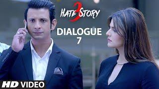 "Hate Story 3 Dialogue Promo - ""Dushman Ka Dushman, Dost Hota Hai"""