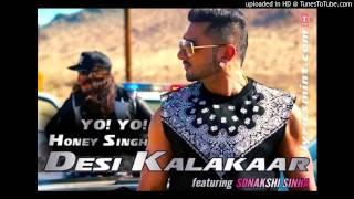Desi Kalakar Honey Singh - DJ Piyush