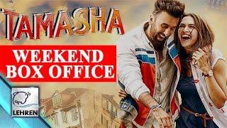 TAMASHA: Weekend BOX OFFICE Collection | Ranbir Kapoor | Deepika Padukone