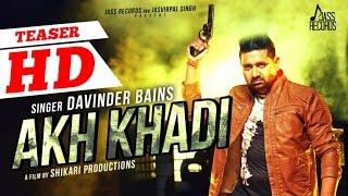 Latest Punjabi Songs | Akh Khadi | Davinder Bains | Teaser