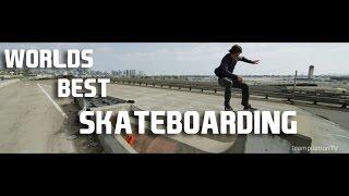 World's best Amazing Skateboarding 2015