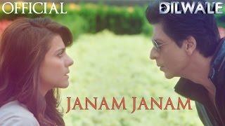 Janam Janam Song - Dilwale (2015) | Shah Rukh Khan | Kajol | Pritam
