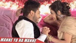 New Punjabi Songs    Manne Ya na Manne    Official Full Song    22G Tussi Ghaint Ho