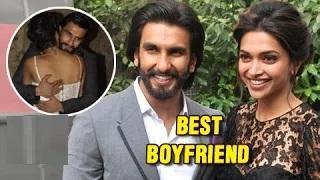 Ranveer Singh REACTS To Being Called 'The Best Boyfriend Ever'| Deepika Padukone